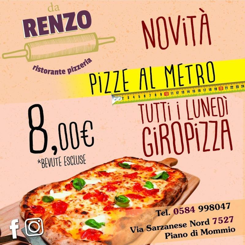 Novità Pizze al Metro e tutti i Lunedì Giropizza da Ristorante Pizzeria Da Renzo a Piano di Mommio, Massarosa